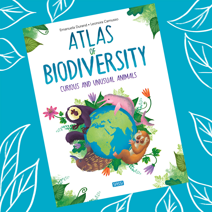 Book cover Atlas of Biodiversity - Curious and unusual animals with an illustration of animals hugging the planet